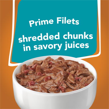 Prime filets shredded chunks in savory jiuces
