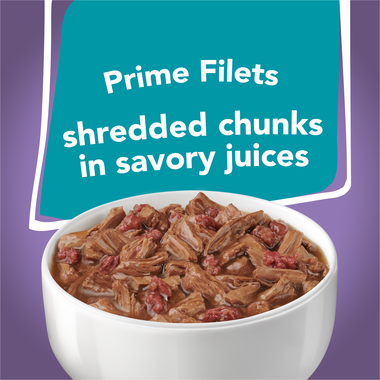 Prime filets shredded chunks in savory juices