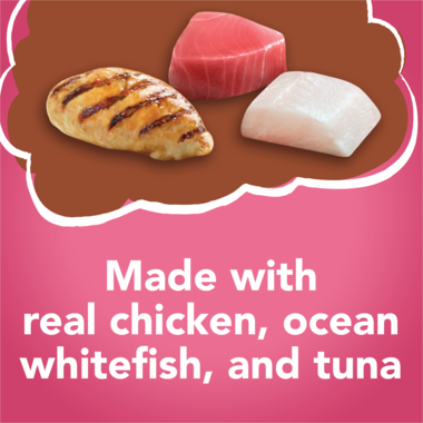 Made with real chicken whitefish and tuna