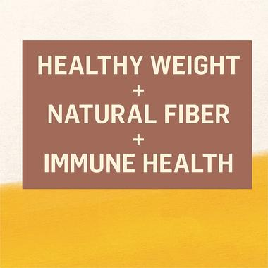 healthy weight + Natural Fiber + immune health