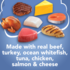 Made with real beef turkey ocan whitefish tuna chicken salmon and cheese