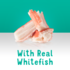 Made with real whitefish